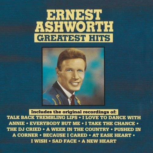 Ernest Ashworth Greatest Hits CD R