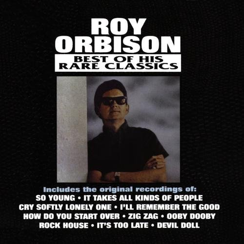 Roy Orbison Best Of His Rare Solo Classics CD R