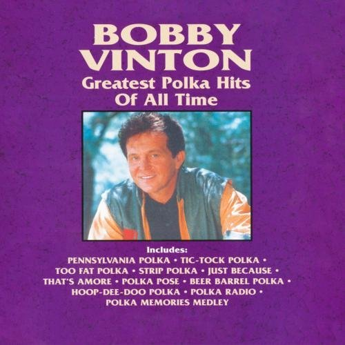 Bobby Vinton Greatest Polka Hits Of All Tim CD R