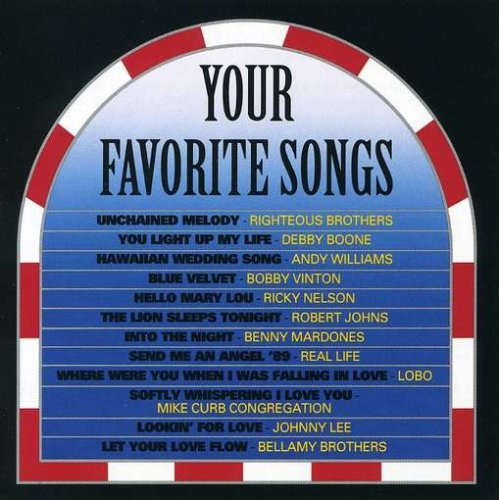 Your Favorite Songs Your Favorite Songs CD R Williams Vinton Lobo Real Life