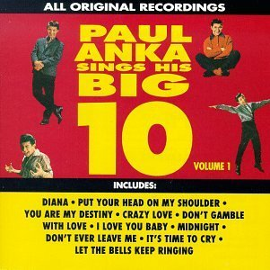Paul Anka Vol. 1 Sings His Big 10 CD R