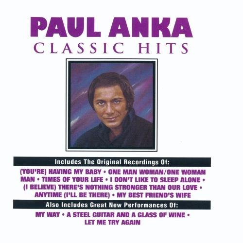 Paul Anka Classic Hits CD R