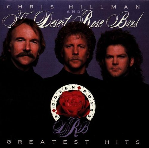 Desert Rose Band Greatest Hits CD R