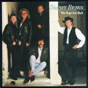 Sawyer Brown Boys Are Back CD R