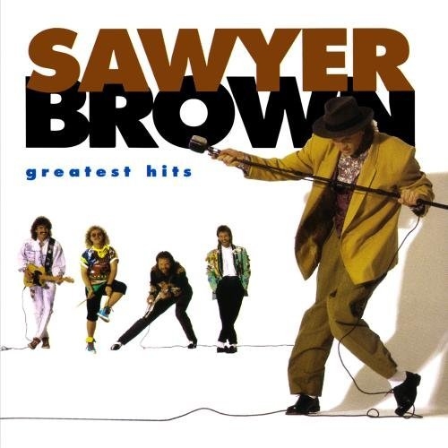 Sawyer Brown Greatest Hits CD R