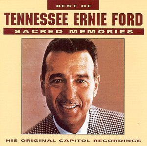 Tennessee Ernie Ford Best Of Sacred Memories CD R