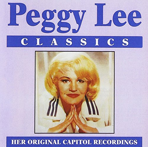 Peggy Lee Classics CD R Classics