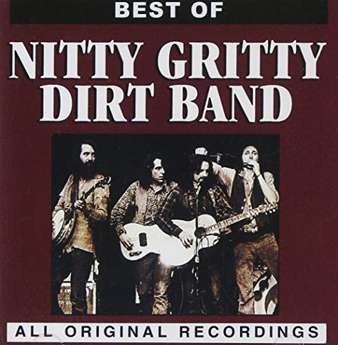 Nitty Gritty Dirt Band Best Of Nitty Gritty Dirt Band CD R