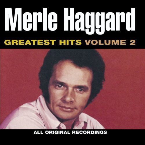 Merle Haggard Vol. 2 Greatest Hits CD R