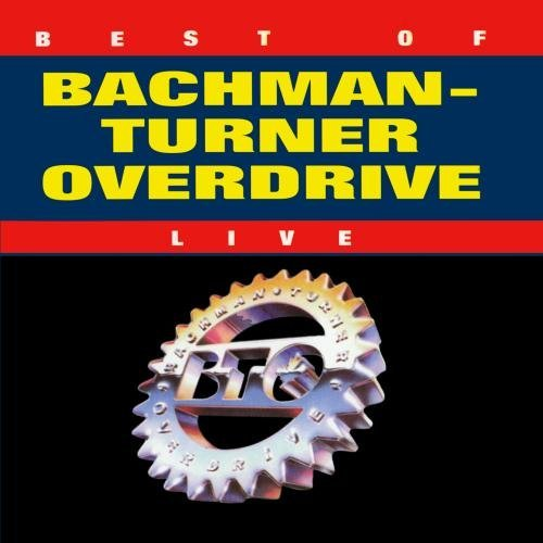Bachman Turner Overdrive Best Of Live CD R