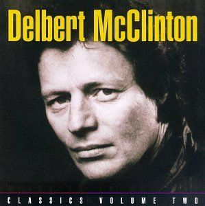 Delbert Mcclinton Vol. 2 Classics Plain From The CD R