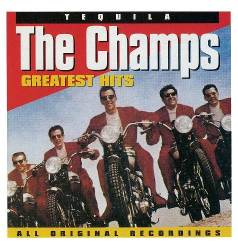 Champs Greatest Hits Tequila CD R