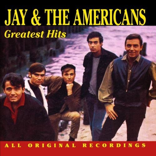 Jay & The Americans Greatest Hits CD R