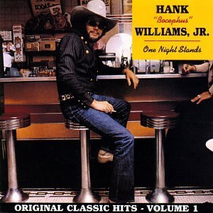Hank Jr. Williams Vol. 1 One Night Stands CD R