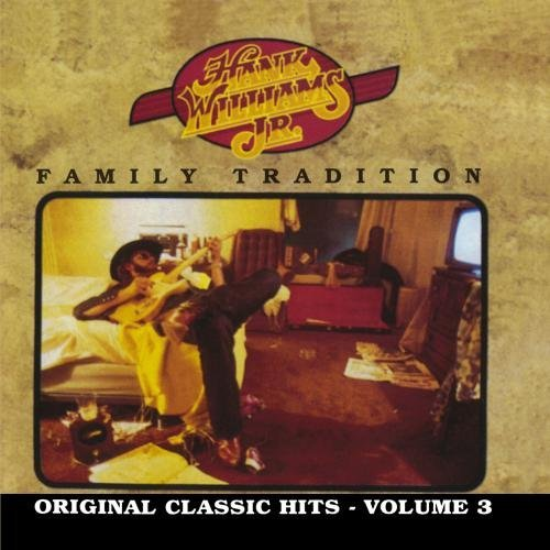 Hank Jr. Williams Vol. 3 Family Tradition CD R