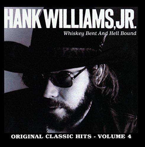 Hank Jr. Williams Vol. 4 Whiskey Bent & Hell CD R
