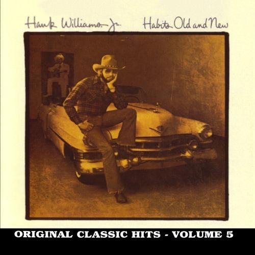 Hank Jr. Williams Vol. 5 Habits Old & New CD R