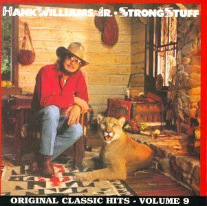 Hank Jr. Williams Vol. 9 Strong Stuff CD R