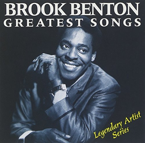 Brook Benton Greatest Songs Greatest Songs