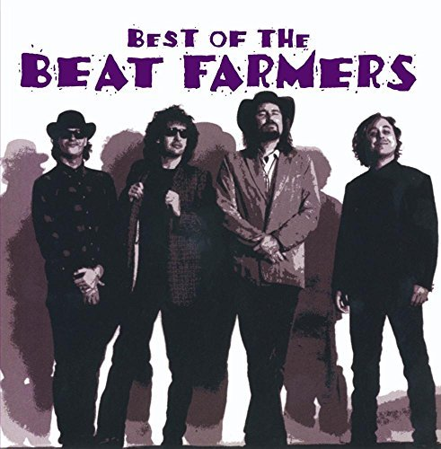 Beat Farmers Best Of Beat Farmers CD R