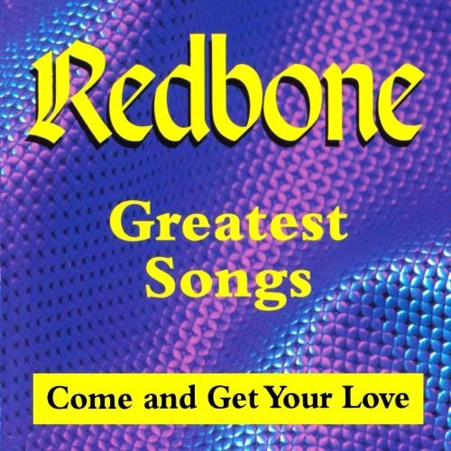 Redbone Greatest Songs Come Get Your CD R
