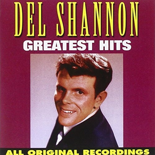 Del Shannon Greatest Hits CD R