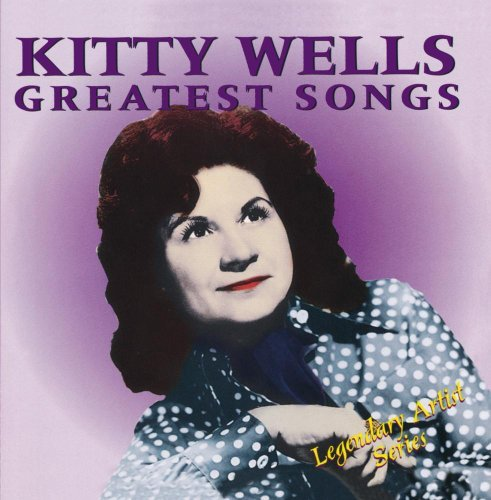 Kitty Wells Greatest Songs CD R