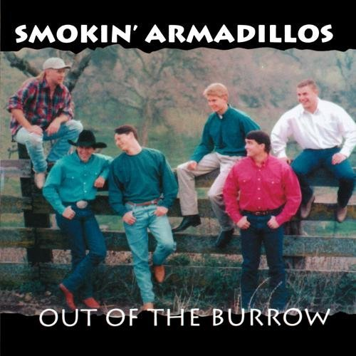 Smokin' Armadillos Out Of The Burrow CD R
