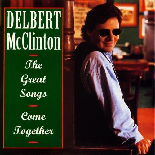 Delbert Mcclinton Great Songs Come Together CD R
