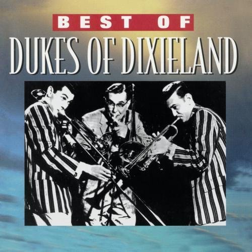 Dukes Of Dixieland Best Of Dukes Of Dixieland CD R