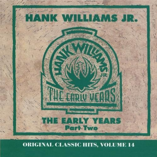 Hank Jr. Williams Vol. 2 Early Years CD R Original Classic Hits