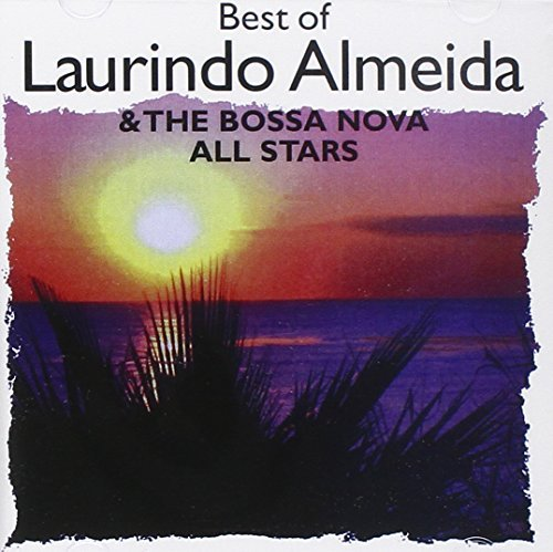 Laurindo & Bossa Nova Almeida Best Of Laurindo & Bossa Nova CD R