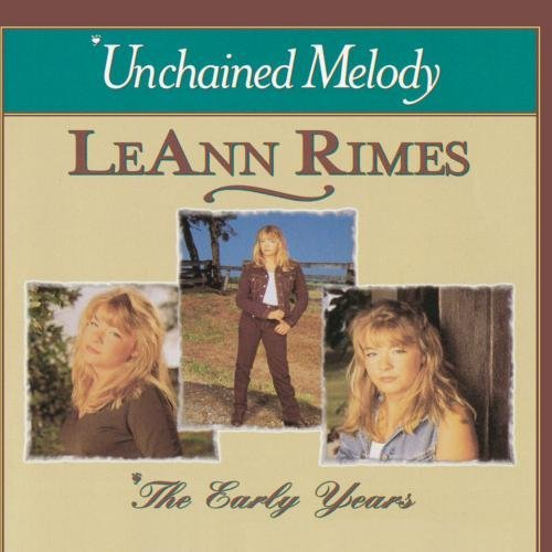 Leann Rimes Early Years Unchained Melody