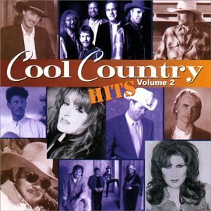 Cool Country Hits Vol. 2 Cool Country Hits CD R Cool Country Hits