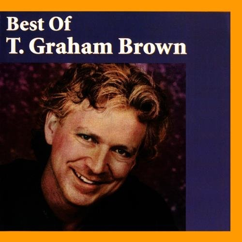 T. Graham Brown Best Of T. Graham Brown CD R