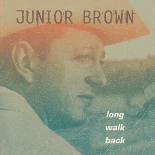 Junior Brown Long Walk Back CD R