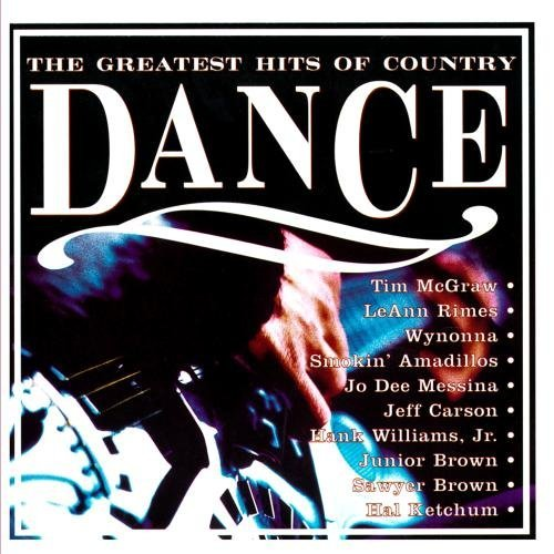 Greatest Hits Of Country Da Greatest Hits Of Country Dance CD R Wynonna Ketchum Kersh Carson