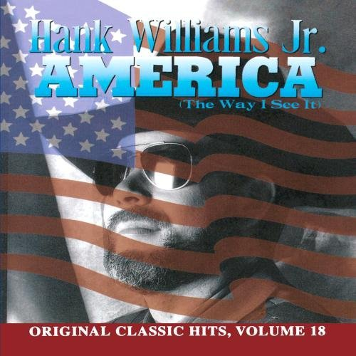 Hank Jr. Williams America The Way I See It CD R Original Classic Hits