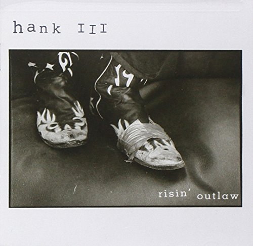 Hank 3 Williams Risin' Outlaw