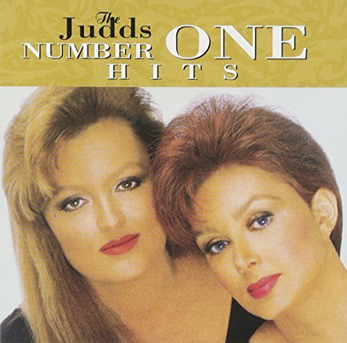 Judds Number One Hits