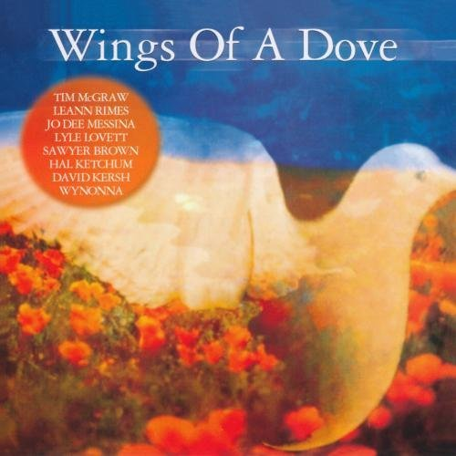Wings Of A Dove Wings Of A Dove CD R Holy Bown Wynonna Mellons