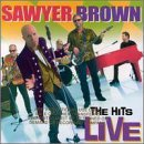 Sawyer Brown Hits Live