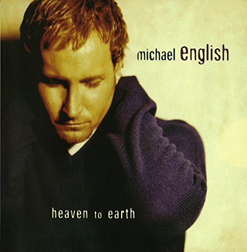 Michael English Heaven To Earth CD R