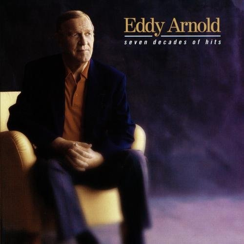 Eddy Arnold Seven Decades Of Hits CD R