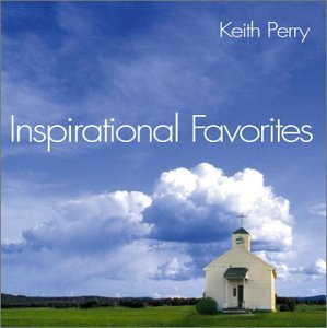 Keith Perry Inspirational Favorites CD R