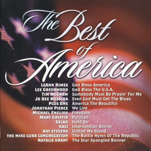 Best Of America Best Of America Rimes Greenwood Mcgraw Selah Messina Pierce English