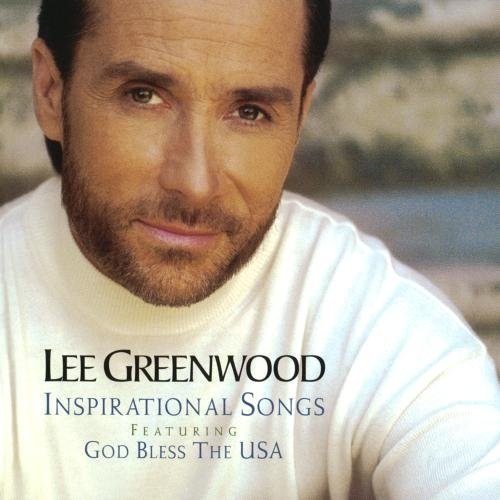 Lee Greenwood Inspirational Songs CD R