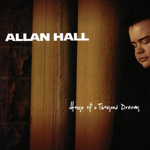 Allan Hall House Of A Thousand Dreams CD R