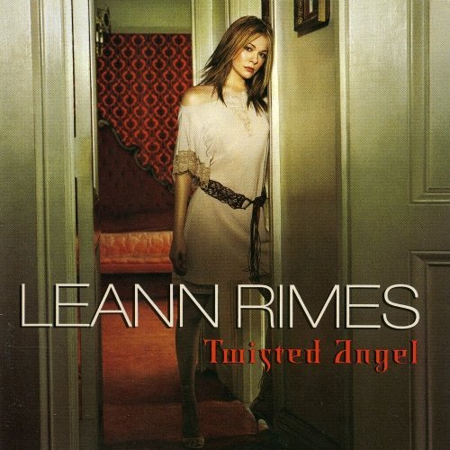Leann Rimes Twisted Angel CD R