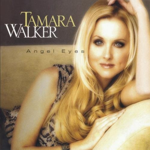Tamara Walker Angel Eyes CD R